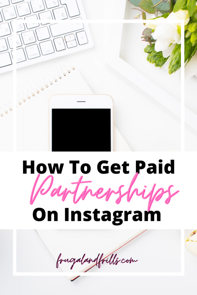 how to get paid partnerships on instagram